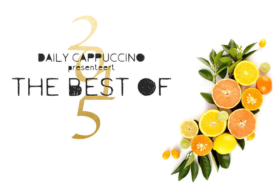 Best of 2015 food - daily cappuccino - lifestyle blog
